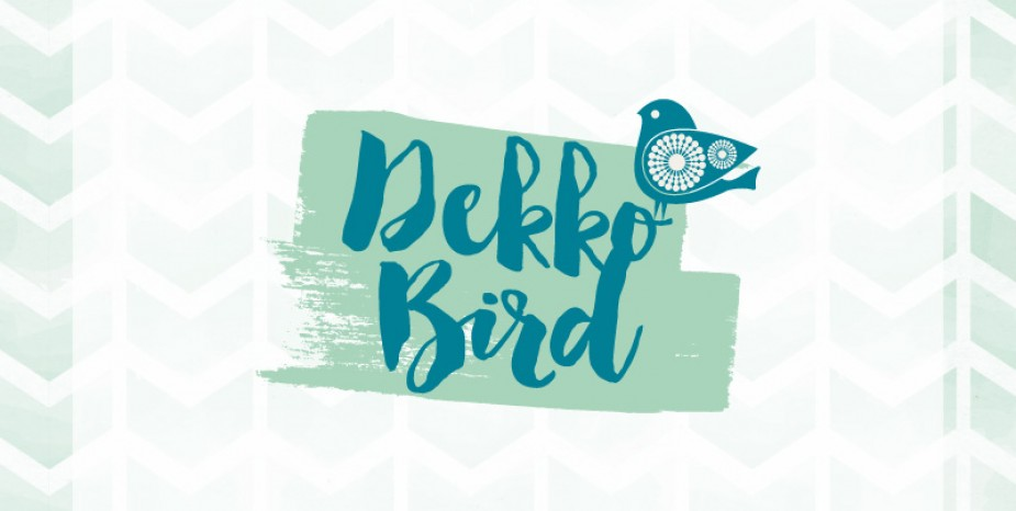 DEKKO BIRD (June)
