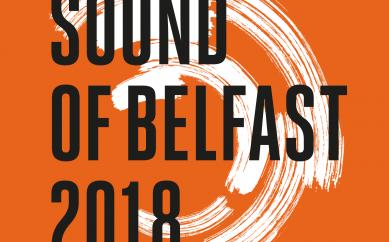 Sound of Belfast 2018 – November 8-15