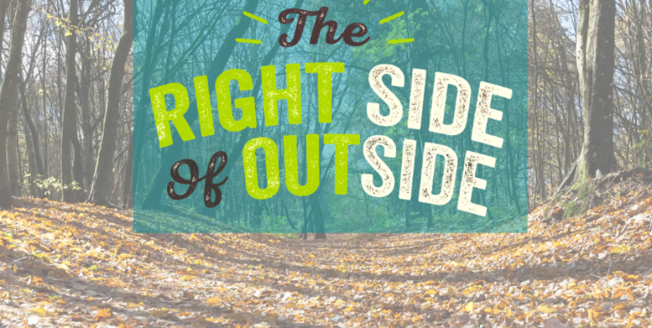 GET ON 'THE RIGHT SIDE OF OUTSIDE' THIS SPRING